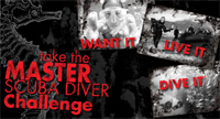 PADI Master Scuba Diver - Want It, Live It, Dive It